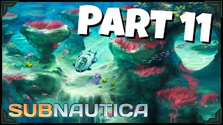 Subnautica Gameplay | UNDERWATER BASE BUILDING!! | PART 11 (HD 60FPS)