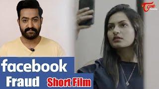 Facebook Fraud   Cyber Crime Short Film   Jr NTR   Hyderabad City Police - TeluguOne