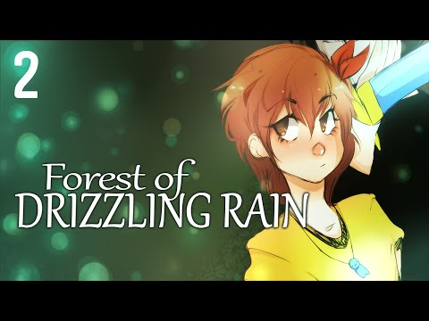 Cry Plays: Forest of Drizzling Rain [P2]