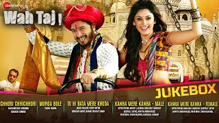Wah Taj - Full Movie Audio Jukebox | Shreyas Talapade & Manjari Fadnis