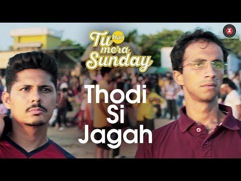 download lagu Thodi Si Jagah  Tu Hai Mera Sunday  gratis
