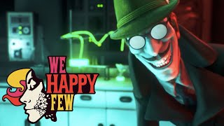 We Happy Few: