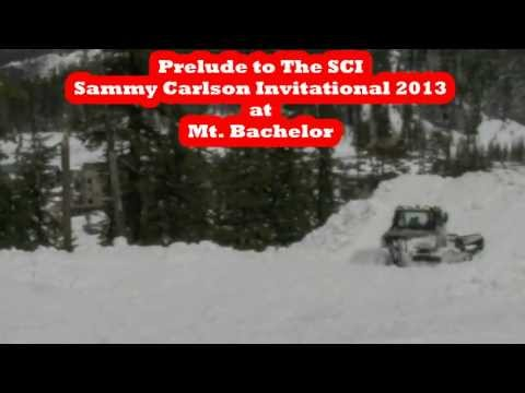 Prelude to The SCI Sammy Carlson Invitational 2013 at Mt Bachelor