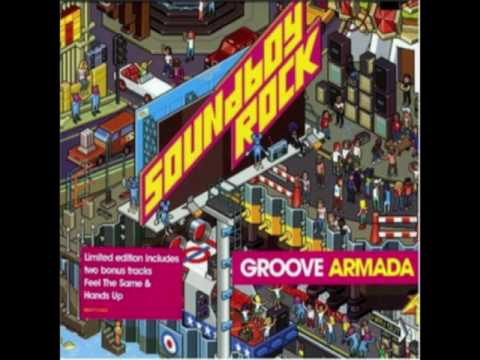 Groove Armada - Whats Your Version