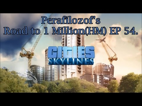 Cities Skylines Road to 1 Million(HM) EP 54 Expanding to 145,000 pop