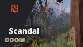 Scandal plays Doom Dota 2 Full Game