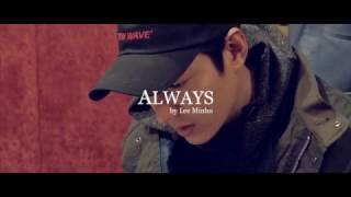 Always by LEE MIN HO Making Movie