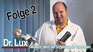 Dr. Lux - Folge 2