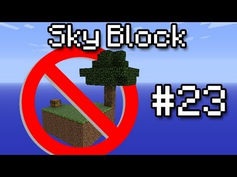 [Minecraft] Sky Block #23 - The Lost Episode!
