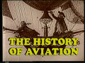 The History of Aviation, Part 1
