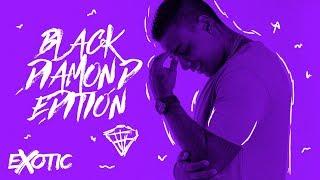 Exotic Set- Black Diamond Edition