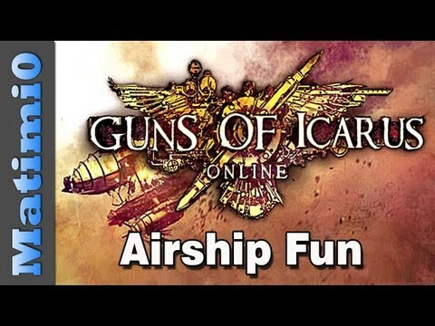 Guns of Icarus - Airship Fun