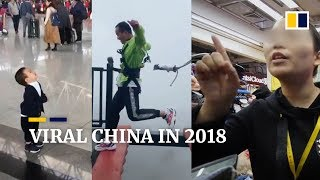 Viral China hits in 2018