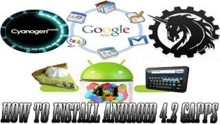 How to install Android 4.2 Gapps on Any Jelly Bean 4.1 CM10 or AOKP Device