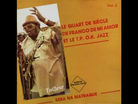 Tailleur (Mokolo Tonga) (Franco) - Franco&le TPOK Jazz 1981