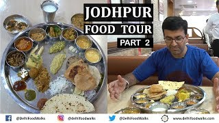 JODHPUR  Food Tour | Part - 2/2 I Rajasthan Food Tour