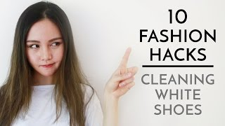 10 Fashion Hacks | Cleaning White Shoes