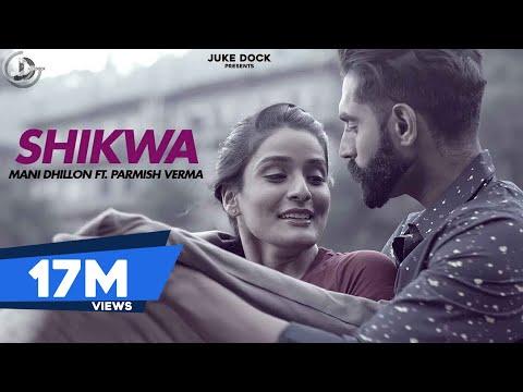 Shikwa | Mani Dhillon ft. M. Vee | Sukh-E | Parmish Verma | New Punjabi video do