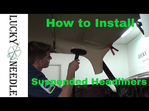 How to Install a Suspended Headliner or Bow Type - Hot Rod Upholstery