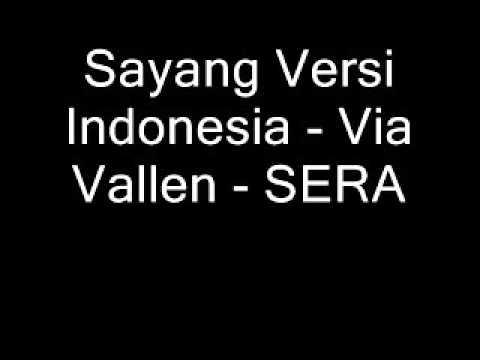 Sayang Versi Indonesia - Via Vallen - SERA