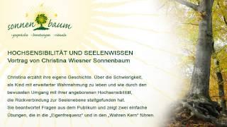 Hochsensibilität und Seelenwissen, Vortrag von Christina Wiesner Sonnenbaum