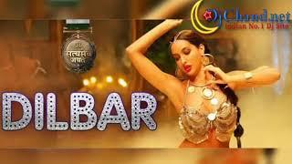 Dilbar_Dilbar_Satyamev_Jayate_2018_High_Vibrate_Bass_Mix Dj Chand Babu