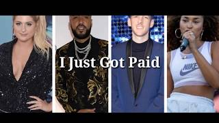 Sigala Ella Eyre Meghan Trainor Ft French Montana Just Got Paid 34 Audio 34
