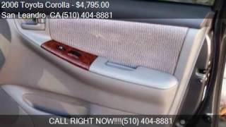 2006 Toyota Corolla LE Sedan 4D for sale in San Leandro, CA