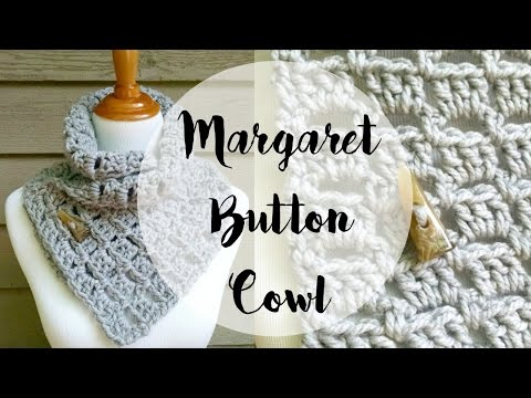 Free Crochet Pattern For Dallas Dream Scarf : Episode 110: How To Crochet The Margaret Button Cowl - YouTube