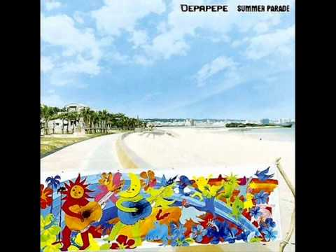 Depapepe - Summer Parade