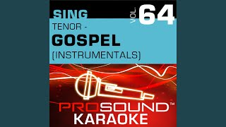 Because He Lives (Karaoke Instrumental Track) (In the Style of Gospel)