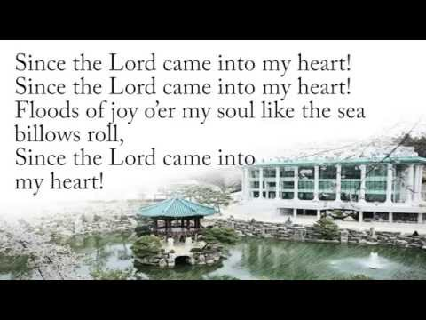 What a Wonderful Change in My life has be Wrought (Since the Lord Came into My Heart) - Hymn