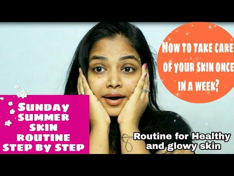 Summer sunday skin care routine | Detailed routine | Step by step #summer special | Keerthi shrathah