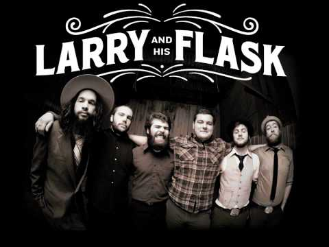Larry And His Flask - Land Of The Free