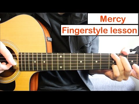 Shawn Mendes - Mercy  | Fingerstyle Guitar Lesson (Tutorial) How To Play Fingerstyle Guitar