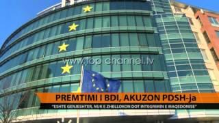 Premtimi i BDI, akuzon PDSH - Top Channel Albania - News - Lajme