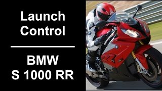 How to Operate Launch Control on the BMW S 1000 RR