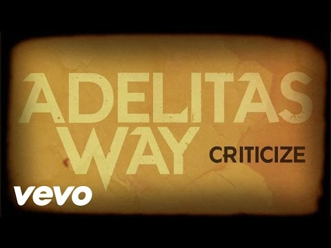 Adelitas Way - Criticize - YouTube
