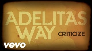 Watch Adelitas Way Criticize video