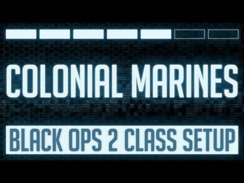 Colonial Marines : Black Ops 2 M8A1 Class Setup