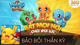 【360Game】Bảo Bối Thần Kỳ Pokemon Trailer - Game Chơi Được Trên PC và Mobile