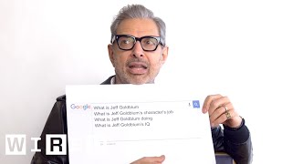 Jeff Goldblum Answers The Web 39 S Most Searched Questions Wired