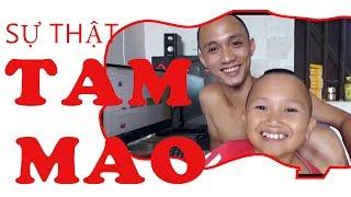 """""""Chanh Leo"""" Sự Thật Về Tam Mao Tv """" Mao đệ đệ là thanh niên 20 tuổi"""