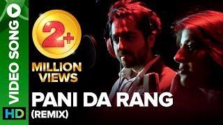 download lagu Pani Da Rang  Remix  Ayushmann Khurrana, Rochak gratis