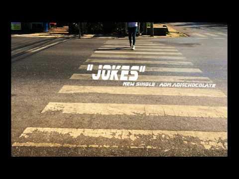 Jokes (Official Audio) - Aom AomChocolate