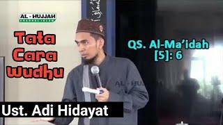 download lagu Tata Cara Berwudhu - Ust. Adi Hidayat gratis