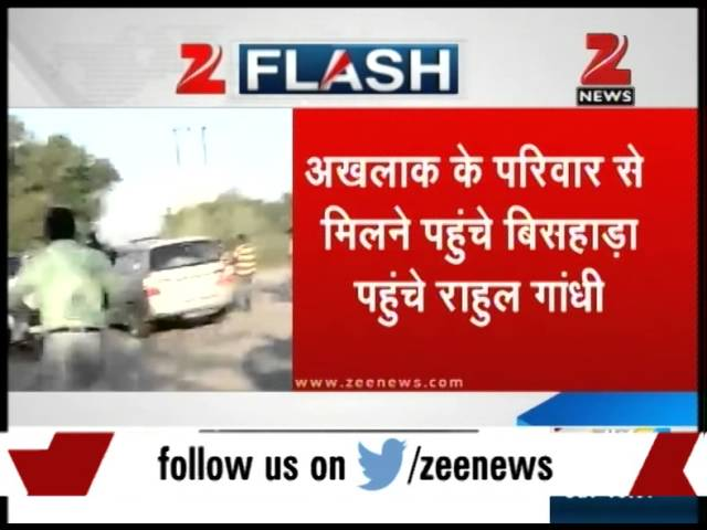 Dadri lynching: Rahul Gandhi reaches Dadri, meets Mohd. Akhlaq's family