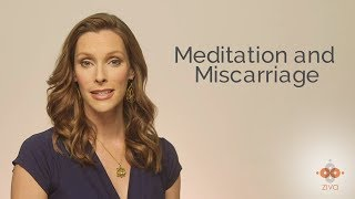 Meditation and Miscarriage
