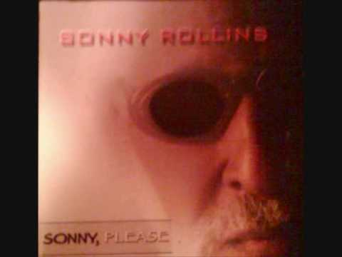 Sonny Rollins - Some day I'll find you