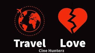 Travel Whatsapp Status Video   Heart Breakup Solution